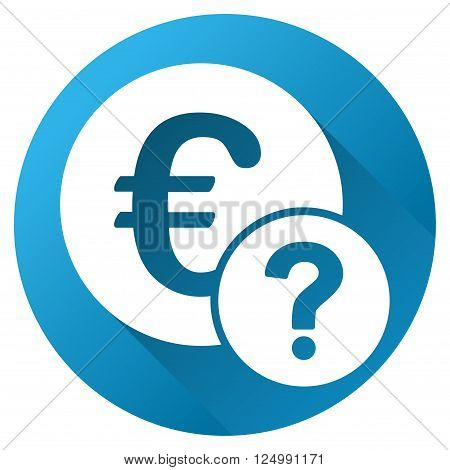 Euro Status vector toolbar icon for software design. Style is a white symbol on a round blue circle with gradient shadow.