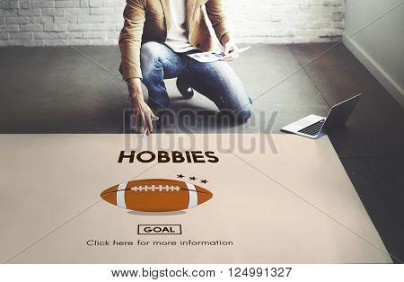 Hobbies Hobby Interest Leisure Pleasure Passion Concept