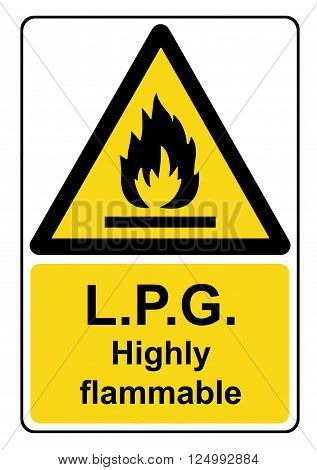 An L.P.G. highly flammable yellow warning sign