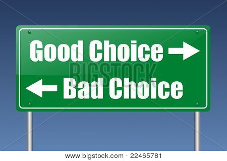good choice - bad choice