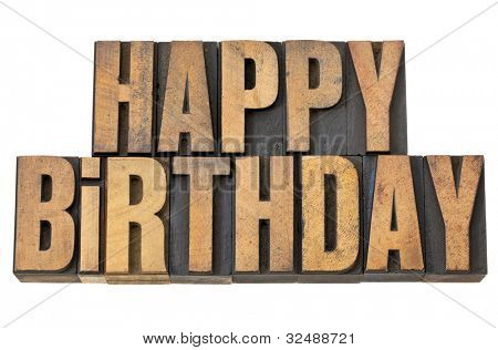 happy birthday greetings - isolated words in vintage letterpress wood type