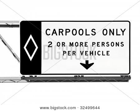 Overhead freeway carpool only sign isolated on white.