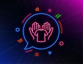 Hold T-shirt Line Icon. Neon Laser Lights. Laundry Shirt Sign. Clothing Cleaner Symbol. Glow Laser S poster