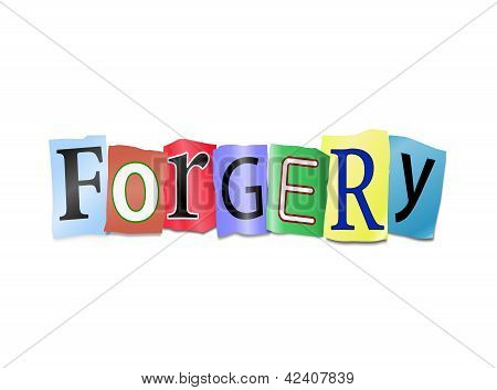 Forgery Concept.