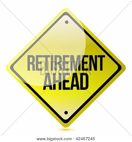 Caution - Retirement Ahead