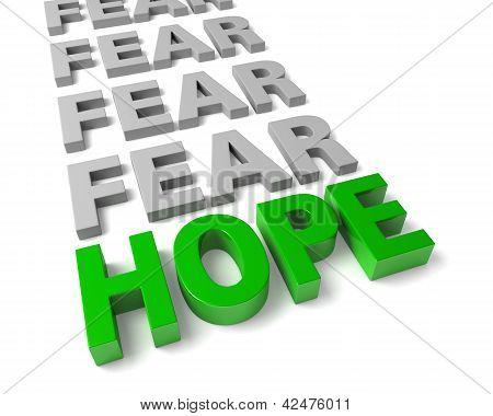 Hope Overcomes Fear