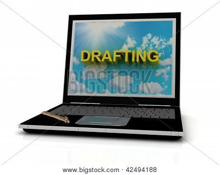 Drafting Sign On Laptop Screen