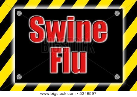 Caution Swine Flu Sign