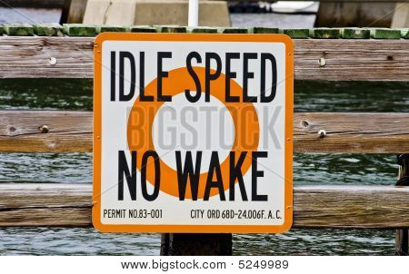 Idle Speed No Wake Sign