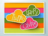 stock photo of give thanks  - Stylize text Happy Thanks Giving on colorful background - JPG