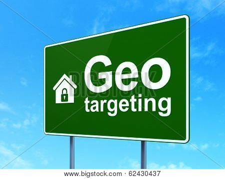 Finance concept: Geo Targeting and Home on road sign background