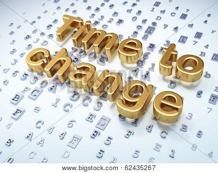 Timeline concept: Golden Time to Change on digital background