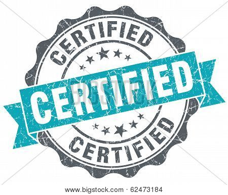 Certified Blue Grunge Retro Style Isolated Seal