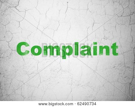 Law concept: Complaint on wall background