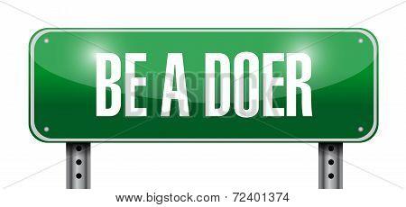 Be A Doer Sign Illustration Design