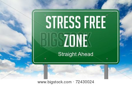 Stress Free Zone on Highway Signpost.