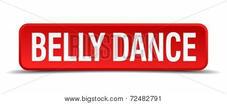 Belly Dance Red Three-dimensional Square Button Isolated On White Background