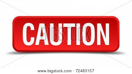 Caution Red Three-dimensional Square Button Isolated On White Background