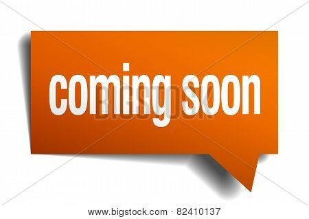 Coming Soon Orange Speech Bubble Isolated On White