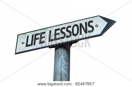 Life Lessons sign isolated on white background