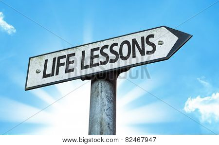 Life Lessons sign with a beautiful day