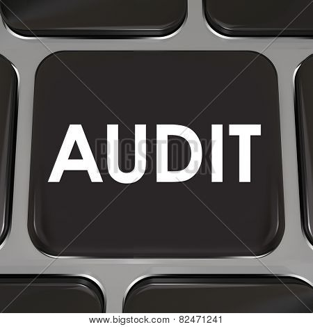 Audit word on a black computer keyboard key or button to illustrate a tax review to approve your bookkeeping or accounting practices in earning money