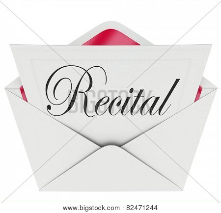 Recital word on an invitation, ticket or pass for admission to a music, dance or singing concert or performance