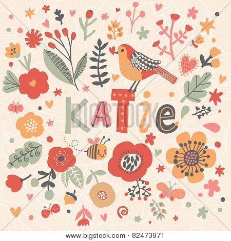 Bright card with beautiful name Katie in poppy flowers, bees and butterflies. Awesome female name design in bright colors. Tremendous vector background for fabulous designs