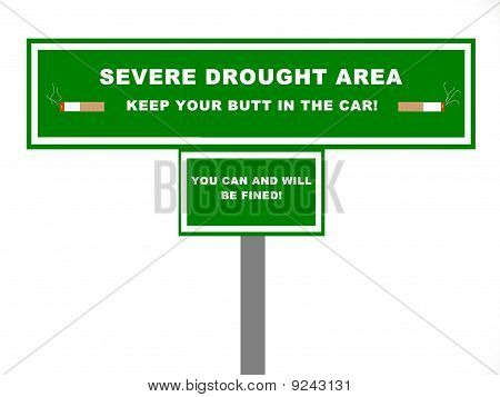 Severe Drought Area Road Sign