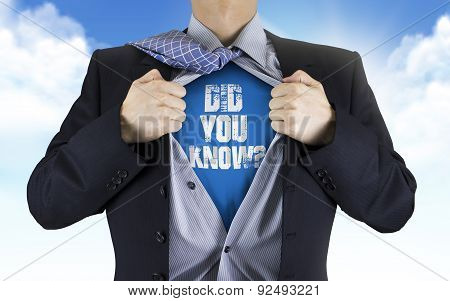 Businessman Showing Did You Know Words Underneath His Shirt