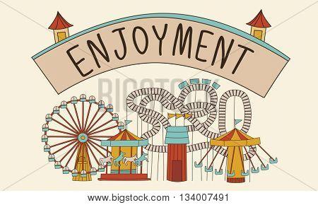 Enjoyment Enjoy Life Appriciate Pleasure Like Love Concept