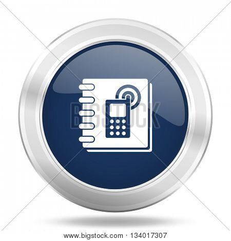 phonebook icon, dark blue round metallic internet button, web and mobile app illustration