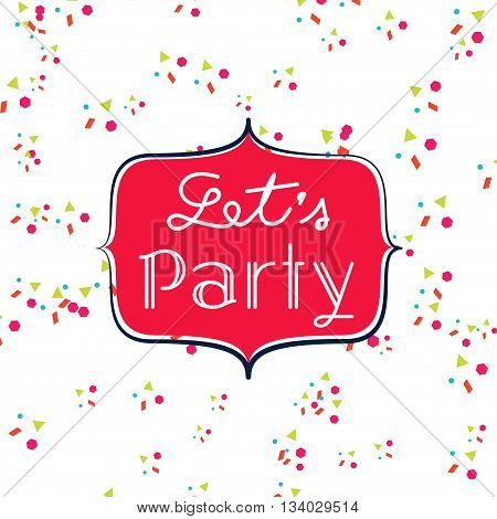 Vector : Let's Party Vintage Label With Paper Shoot At Background