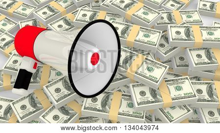 Megaphone on a huge pile of us dollar 3D illustration