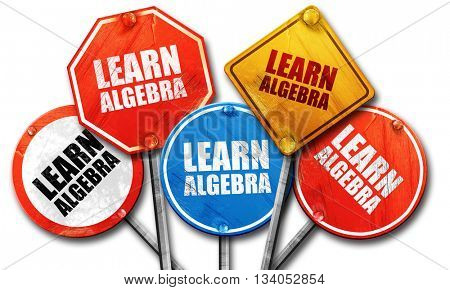 learn algebra, 3D rendering, rough street sign collection