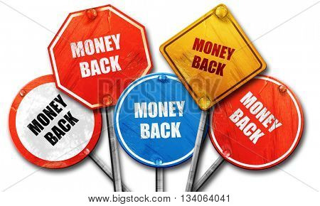 money back sign, 3D rendering, rough street sign collection