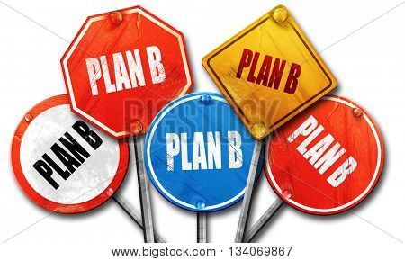 plan b, 3D rendering, rough street sign collection