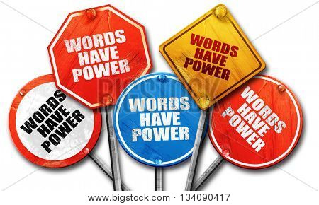 words have power, 3D rendering, rough street sign collection