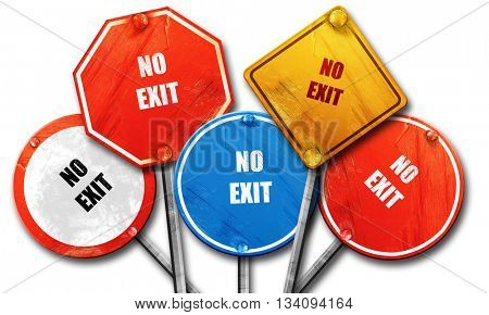 No exit sign, 3D rendering, rough street sign collection