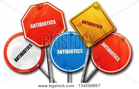 antibiotics, 3D rendering, rough street sign collection