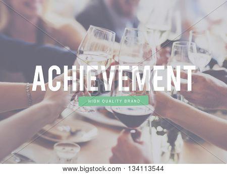 Achievement Accomplishment Motivation Goal Success Concept