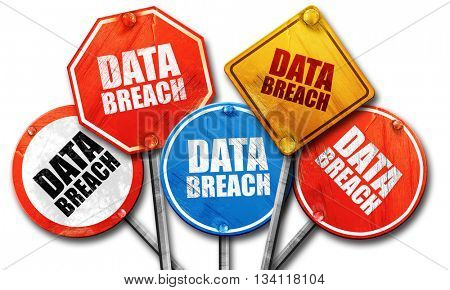 data breach, 3D rendering, rough street sign collection