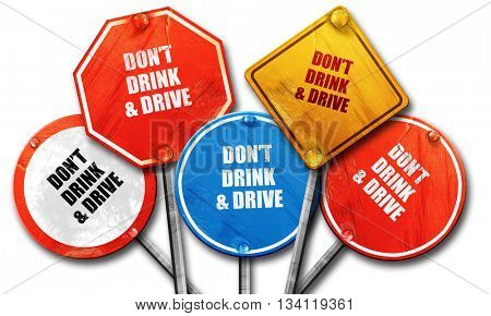 don't drink and drive, 3D rendering, rough street sign collectio