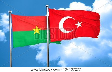 Burkina Faso flag with Turkey flag, 3D rendering