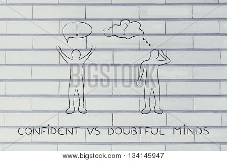 Confident Vs Doubtful Minds: Men With Contrasting Attitudes