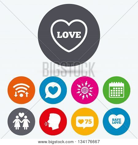 Wifi, like counter and calendar icons. Lesbians couple sign. Speech bubble with heart icon. Female love female. Heart symbol. Human talk, go to web.