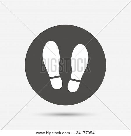 Imprint soles shoes sign icon. Shoe print symbol. Gray circle button with icon. Vector