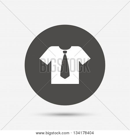 Shirt with tie sign icon. Clothes with short sleeves symbol. Gray circle button with icon. Vector