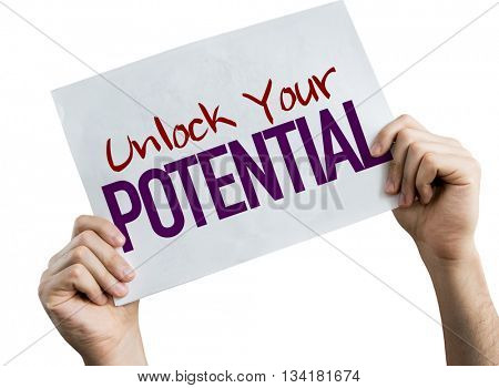 Unlock Your Potential placard isolated on white background