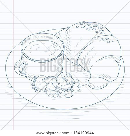 Breakfast with cup of coffee, croissant and berries on plate. Breakfast hand drawn on notebook paper in line background. Breakfast vector sketch illustration.